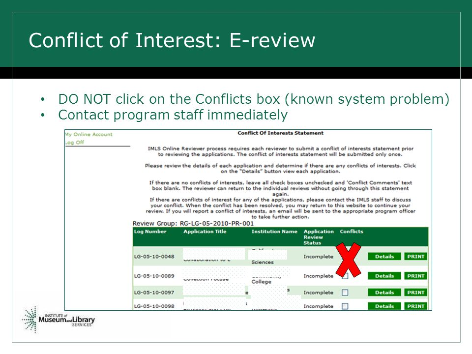 Conflict of Interest: E-review DO NOT click on the Conflicts box (known system problem) Contact program staff immediately