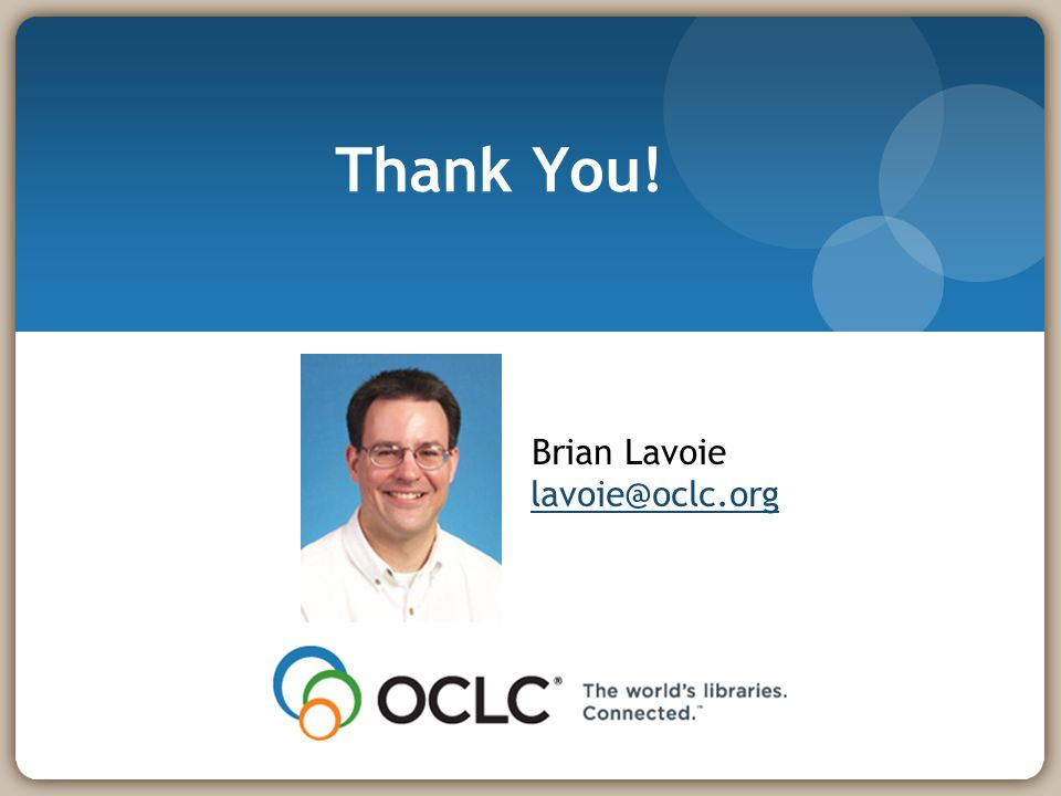 Thank You! Brian Lavoie