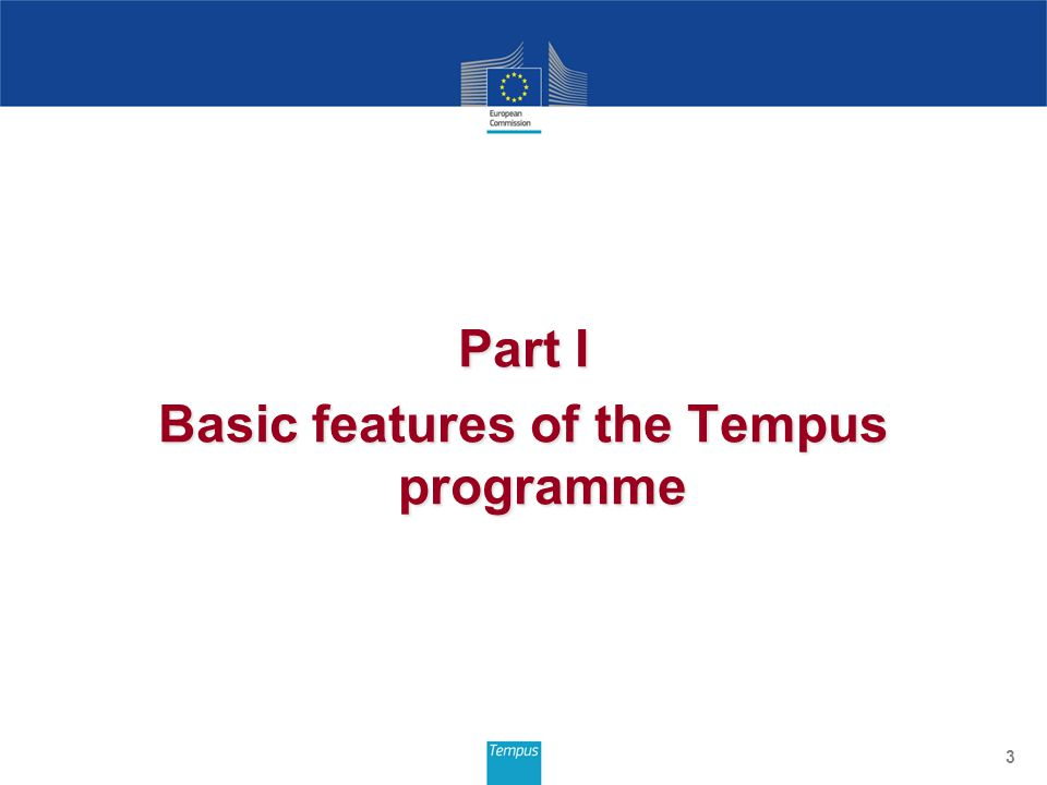 Part I Basic features of the Tempus programme 3