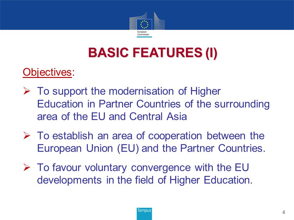 Objectives: To support the modernisation of Higher Education in Partner Countries of the surrounding area of the EU and Central Asia To establish an a