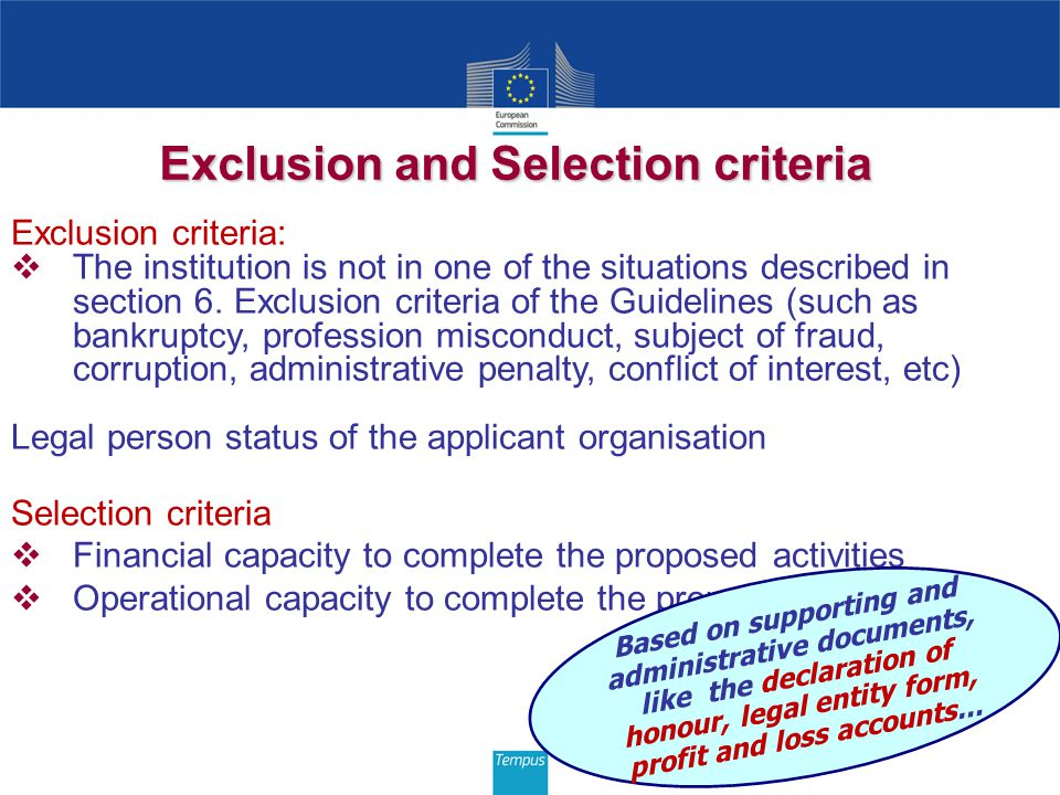 Exclusion and Selection criteria Exclusion criteria: The institution is not in one of the situations described in section 6. Exclusion criteria of the