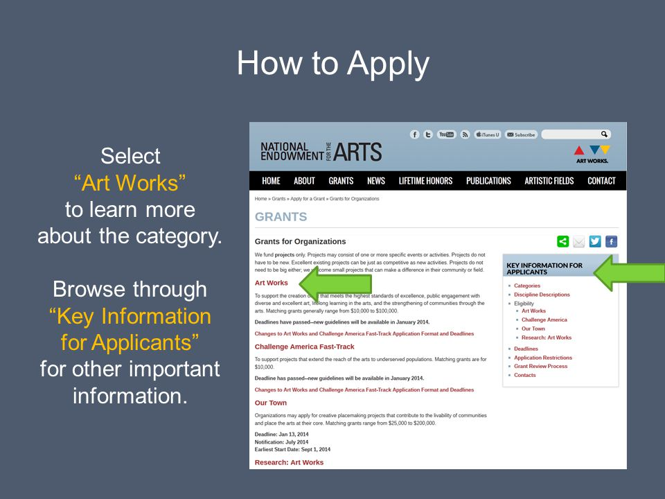 How to Apply Select Art Works to learn more about the category. Browse through Key Information for Applicants for other important information.