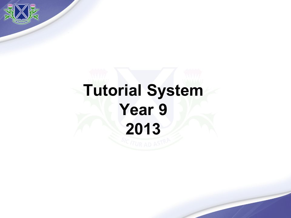 Tutorial System Year 9 2013
