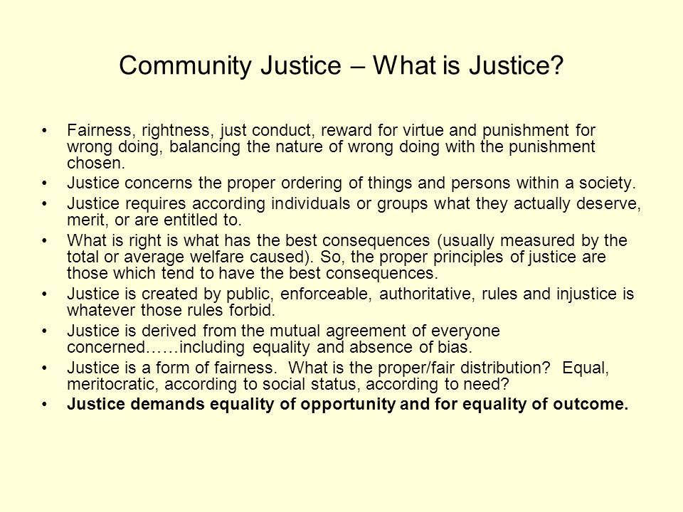 Community Justice – What is Justice.