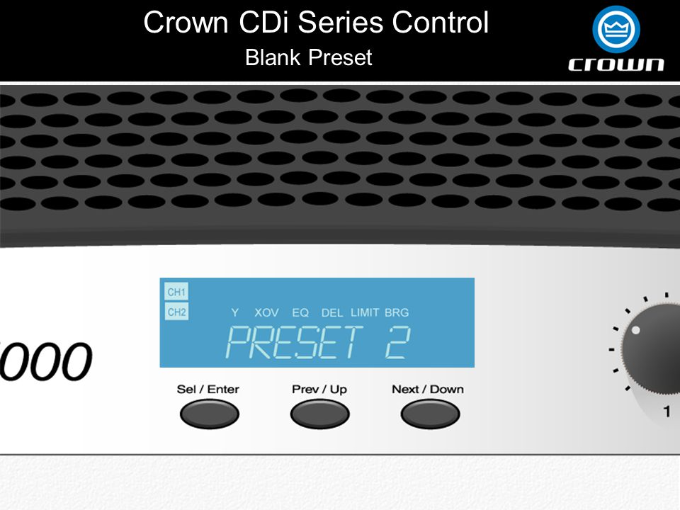 Crown CDi Series Control Back 90Hz Crossover Lows On Channel 1Mid /Highs On Channel 2 Output