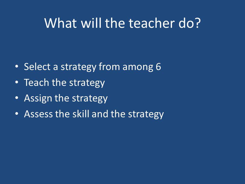 What will the teacher do.