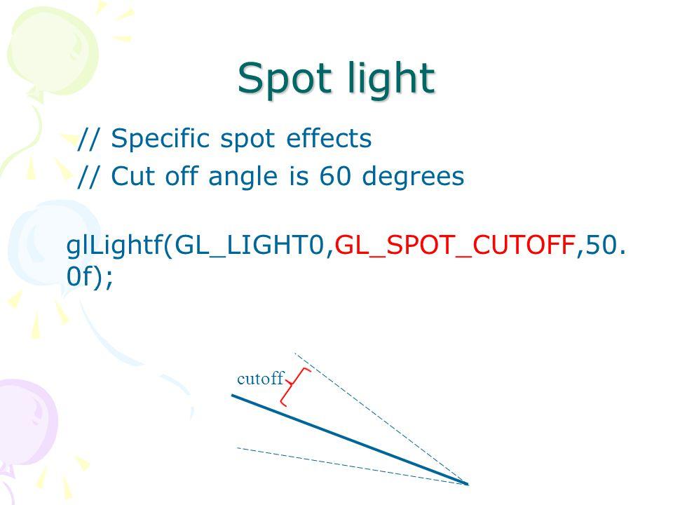 Lighting soure Point light Directional Light Spot Light