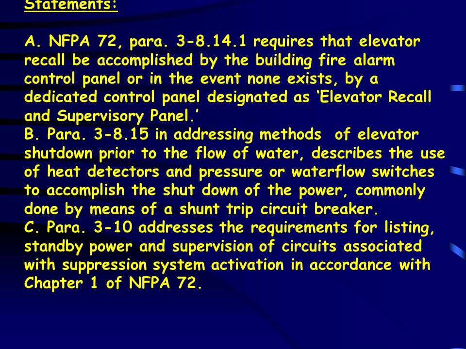Yes, the provisions of 101:7-6.1.9 would require the heat detectors be connected to the control panel and be supervised.