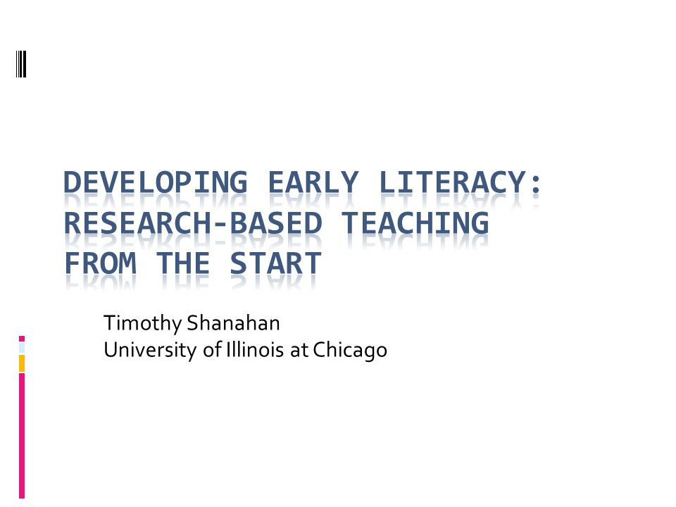 Timothy Shanahan University of Illinois at Chicago