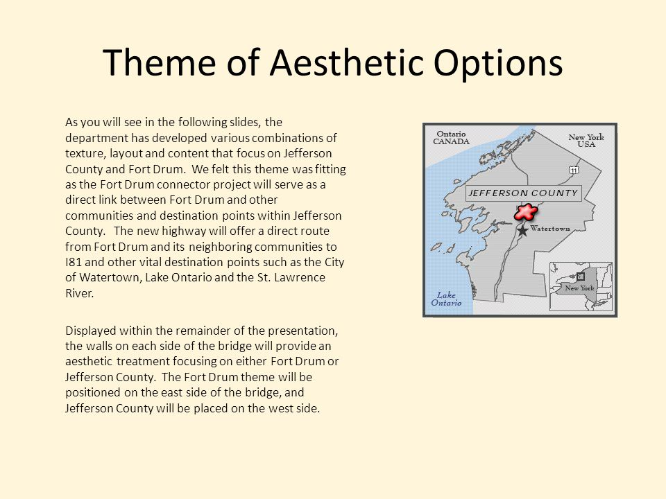 Theme of Aesthetic Options As you will see in the following slides, the department has developed various combinations of texture, layout and content that focus on Jefferson County and Fort Drum.