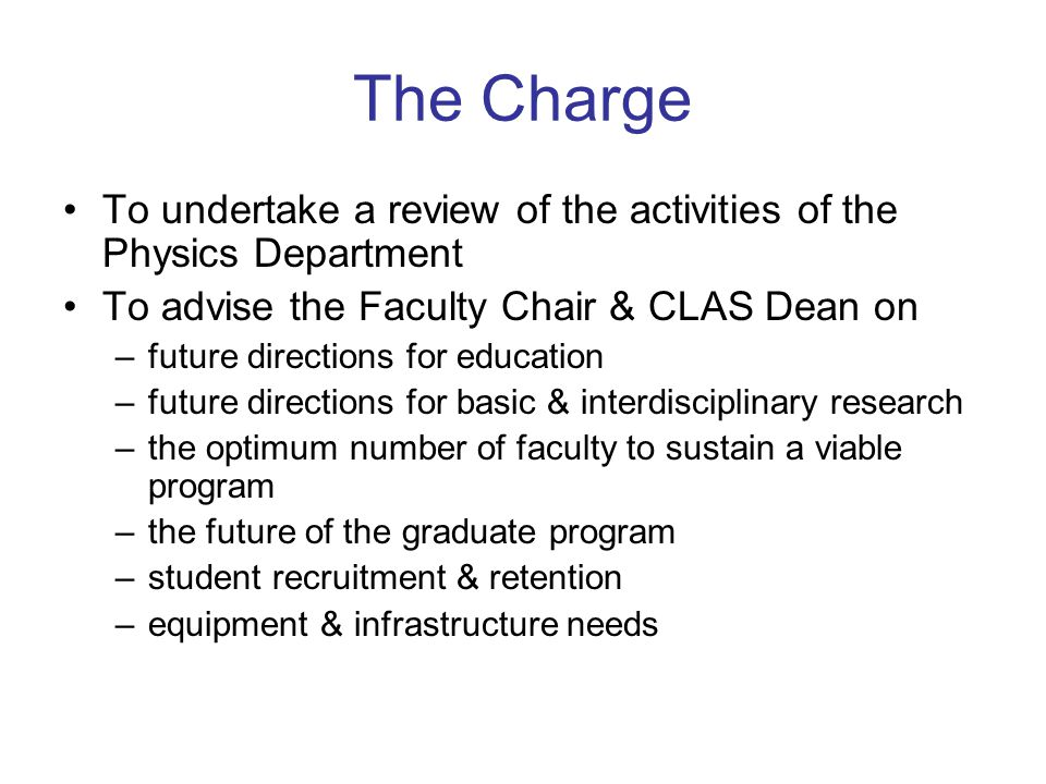 The Review Process Dept Chairs open presentation – status & vision Individual interviews with faculty members Interviews with Dean, VP/Research & Provost Interviews with current students Interviews with several other representatives Tour of teaching laboratories Panel private deliberations Todays conclusions/recommendations are preliminary Final report due on 22 nd January 2008