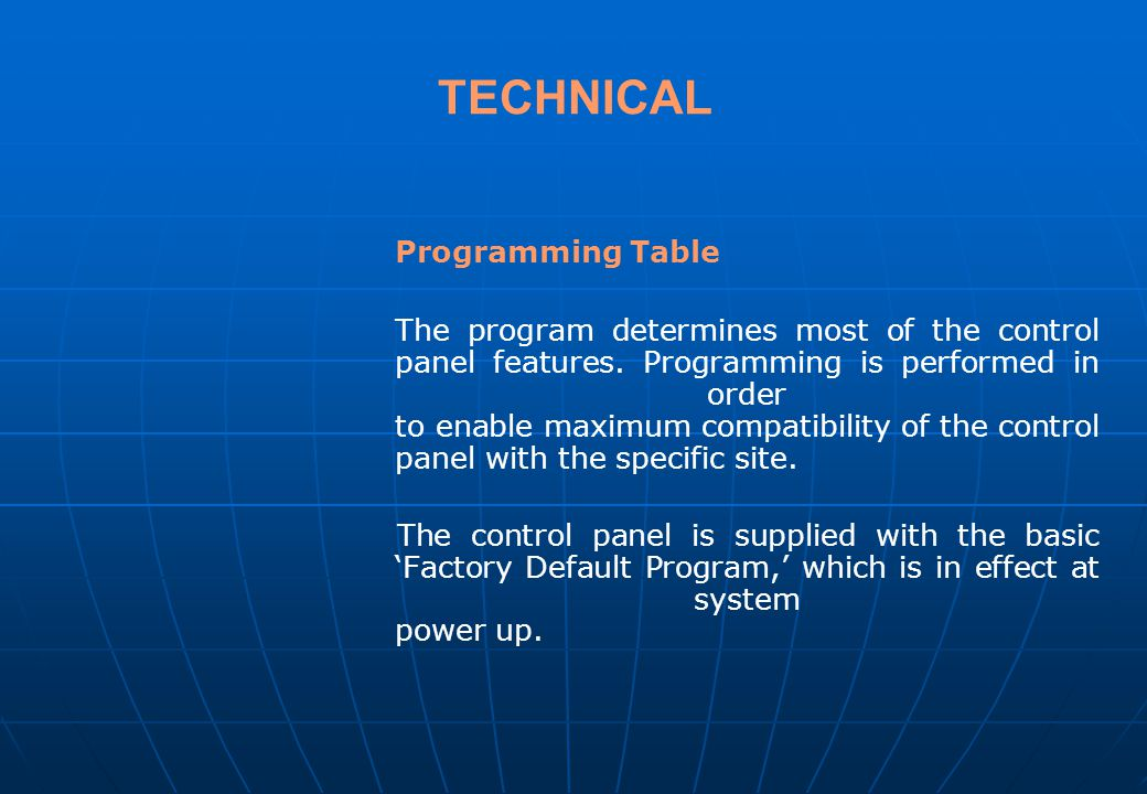 TECHNICAL Programming Tips Address a location on the programming sheet. Addresses reside between 010 and 380. Value determines the characteristics of