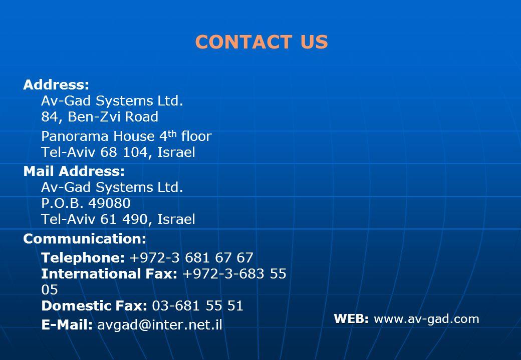 CONTACT US Address: Av-Gad Systems Ltd.