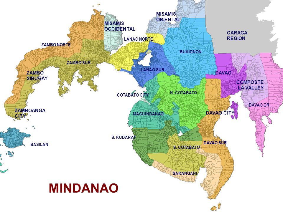 MINDANAO BASILAN ZAMBO SUR ZAMBO NORTE LANAO SUR COTABATO CITY MAGUINDANAO BUKIDNON N. COTABATO DAVAO SUR DAVAO OR. LANAO NORTE S. COTABATO S. KUDARAT