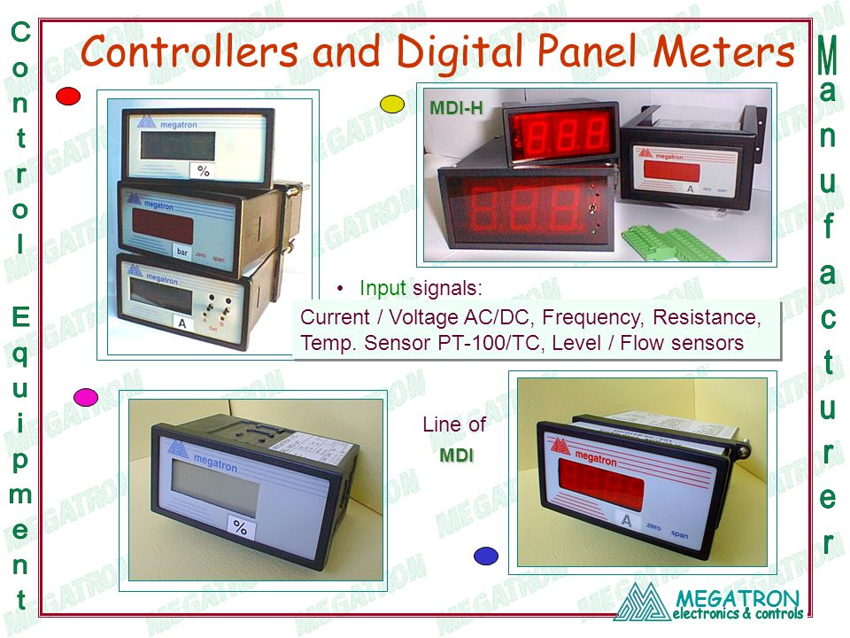 MEGATRON Controllers and Digital Panel Meters Current / Voltage AC/DC, Frequency, Resistance, Temp.