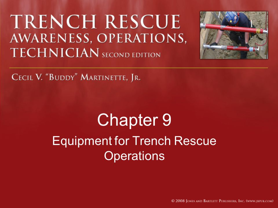 Chapter 9 Equipment for Trench Rescue Operations