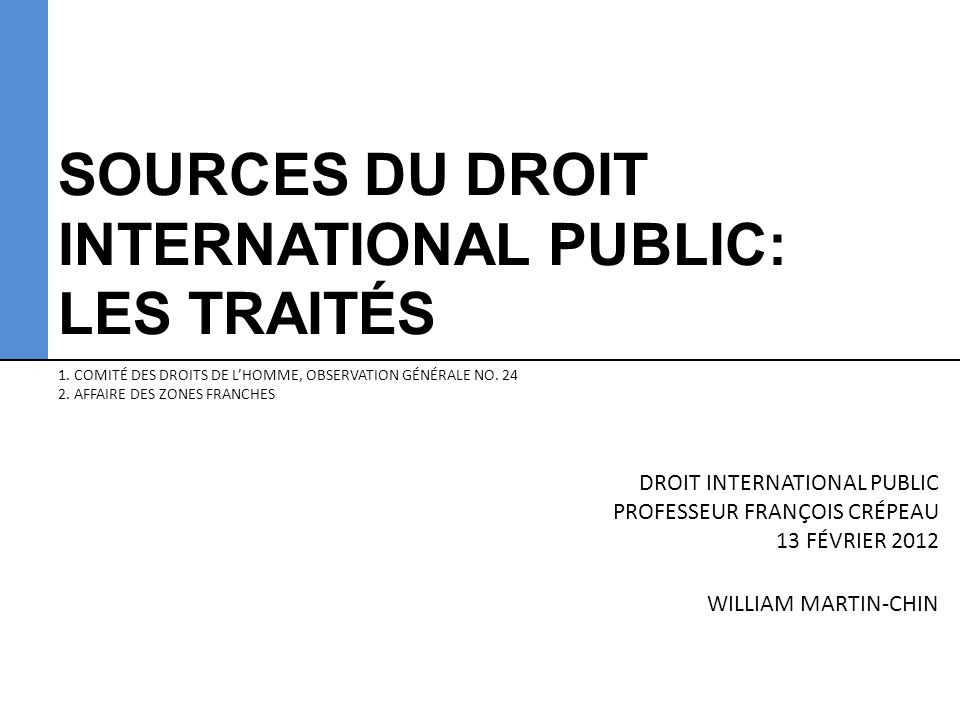 SOURCES DU DROIT INTERNATIONAL PUBLIC: LES TRAITÉS 1.