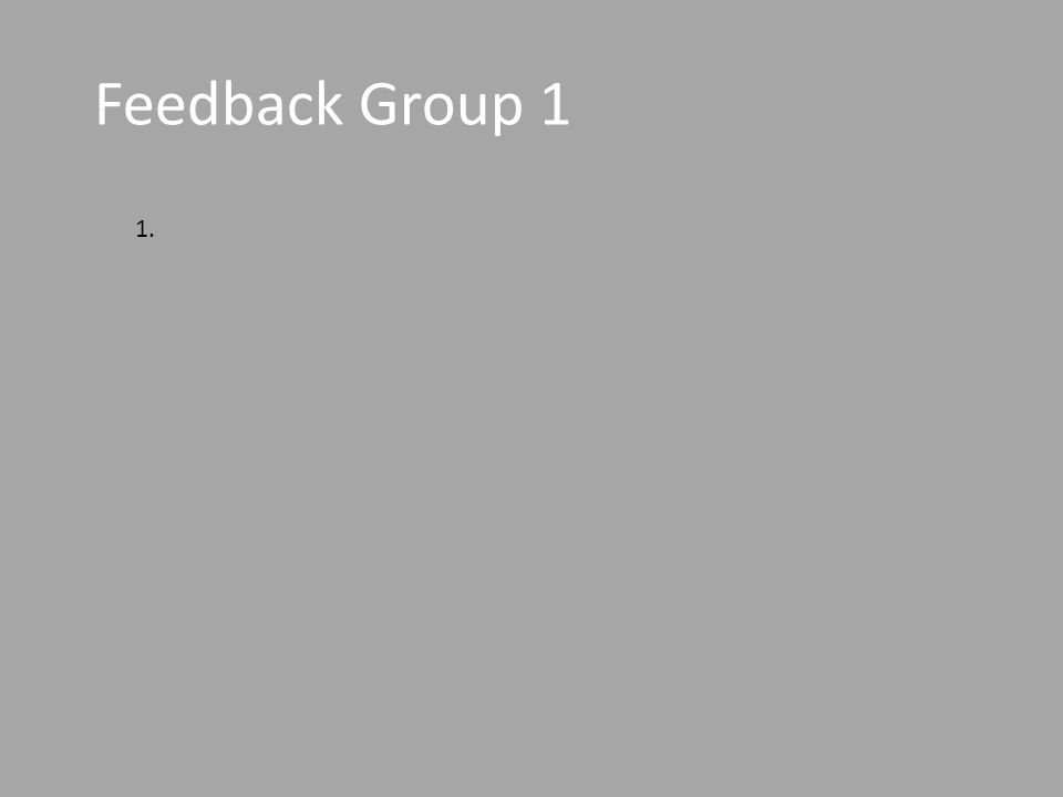 Feedback Group 1 1.