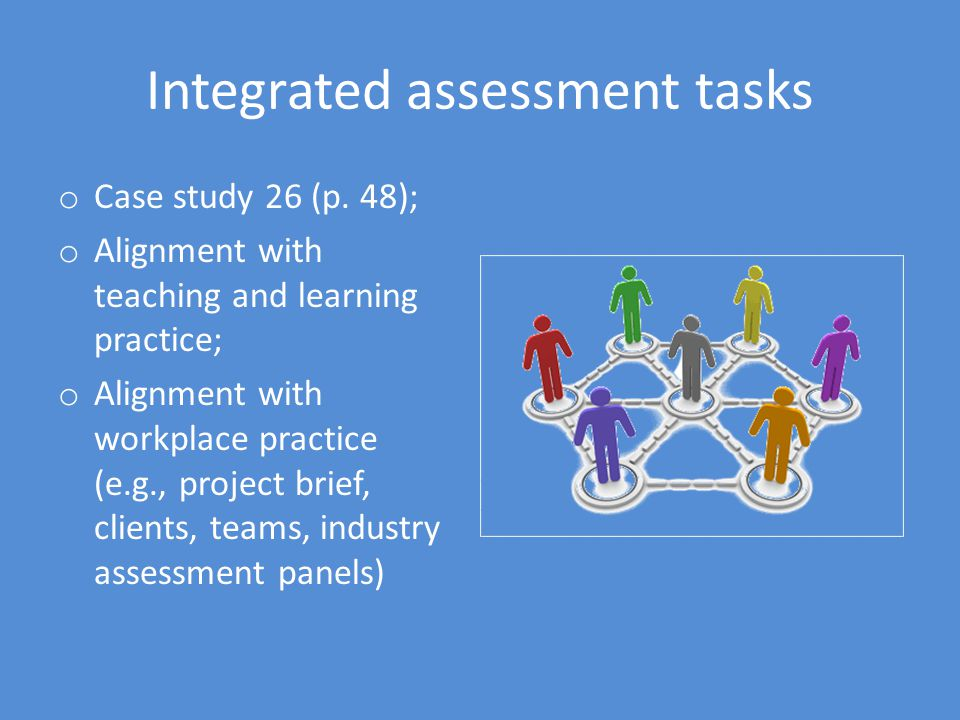 Integrated assessment tasks o Case study 26 (p.