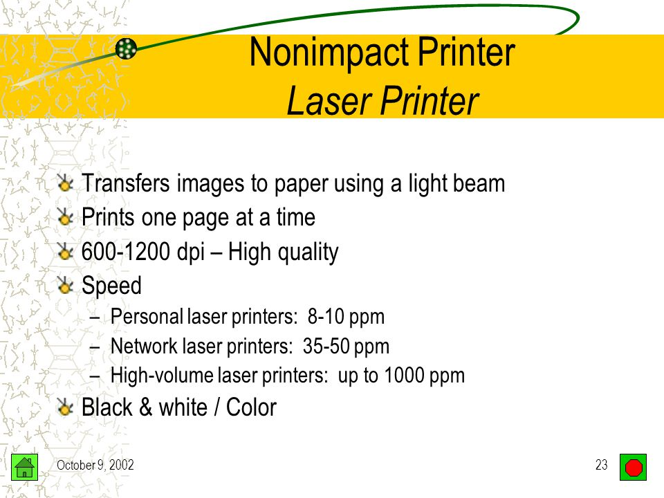 October 9, 200222 Nonimpact Printer Laser Printer