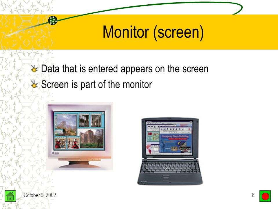 October 9, 200216 Graphics Standards SVGA (Super VGA) –Resolution – 800 x 600, 1024 x 768, 1280 x 1024, 1600 x 1200 pixels –16 million colors –Number of colors displayed simultaneously limited by amount of video memory XGA (Extended Graphics Array) –High resolution –Supports more simultaneous colors –Allows non-interlaced monitors