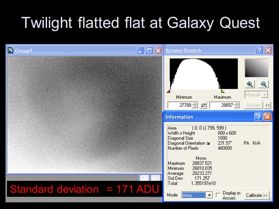 Twilight flatted flat at Galaxy Quest Standard deviation = 171 ADU