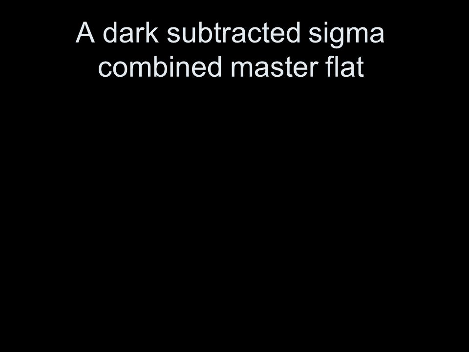 A dark subtracted sigma combined master flat