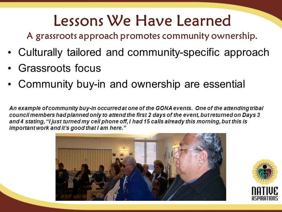 Lessons We Have Learned A grassroots approach promotes community ownership.