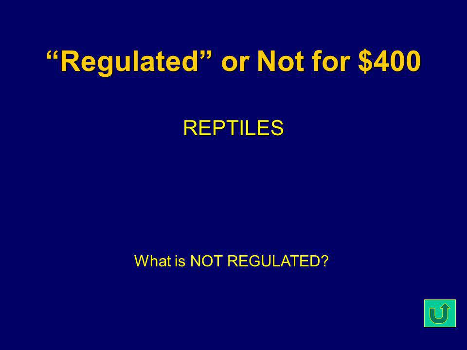 Regulated or Not for $300 HORSES (Farm Animals) What is NOT REGULATED.