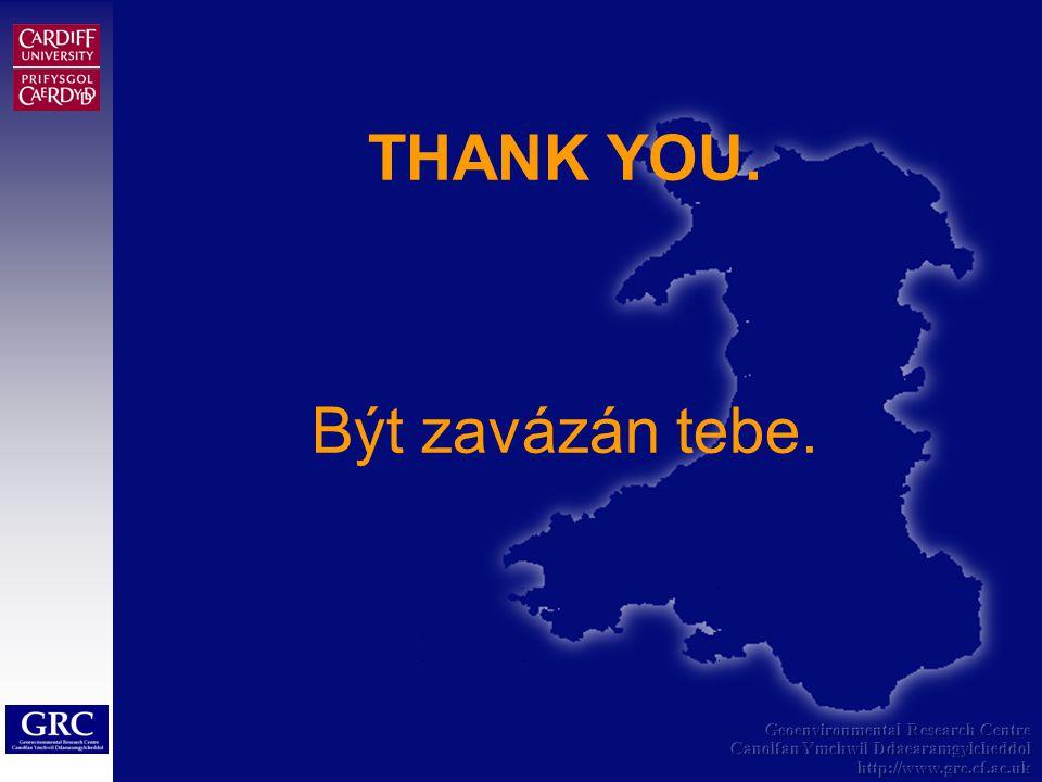 Geoenvironmental Research Centre Canolfan Ymchwil Ddaearamgylcheddol http://www.grc.cf.ac.uk THANK YOU.