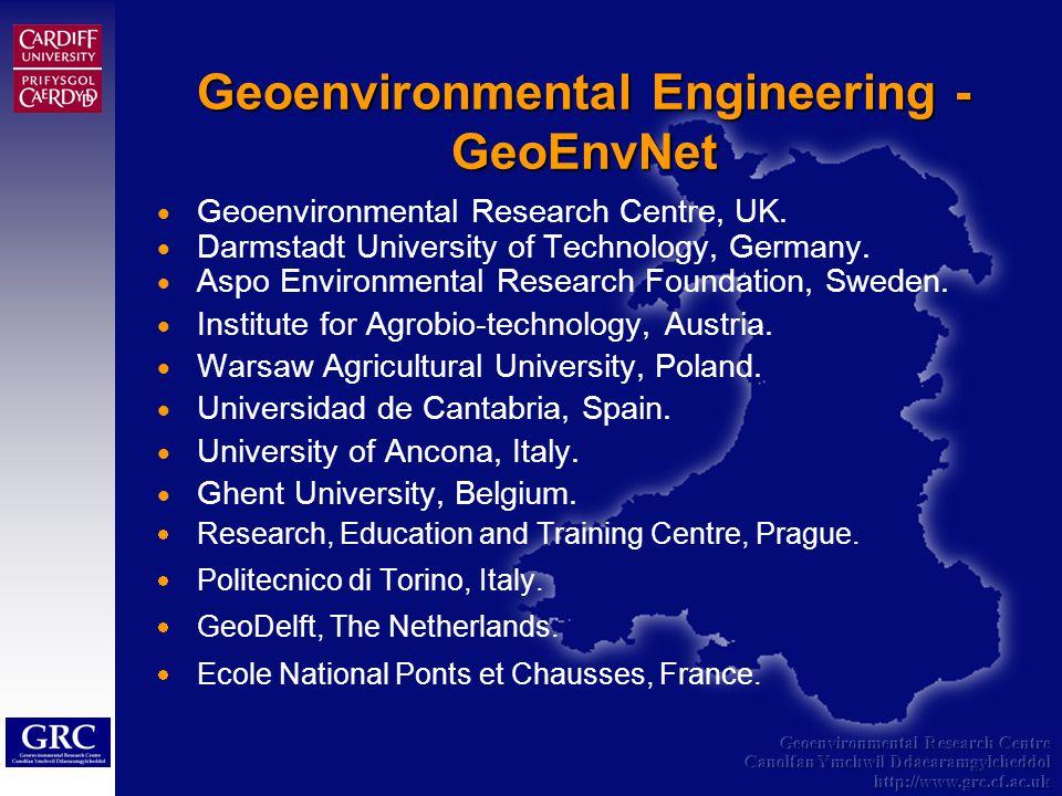 Geoenvironmental Research Centre Canolfan Ymchwil Ddaearamgylcheddol http://www.grc.cf.ac.uk Geoenvironmental Research Centre, UK.