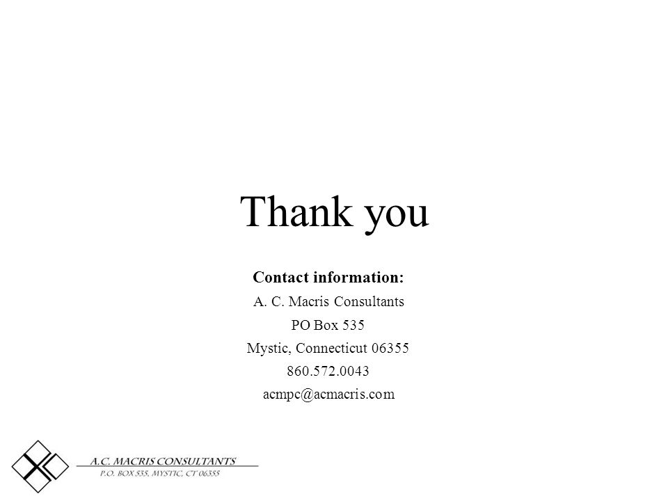Thank you Contact information: A. C.