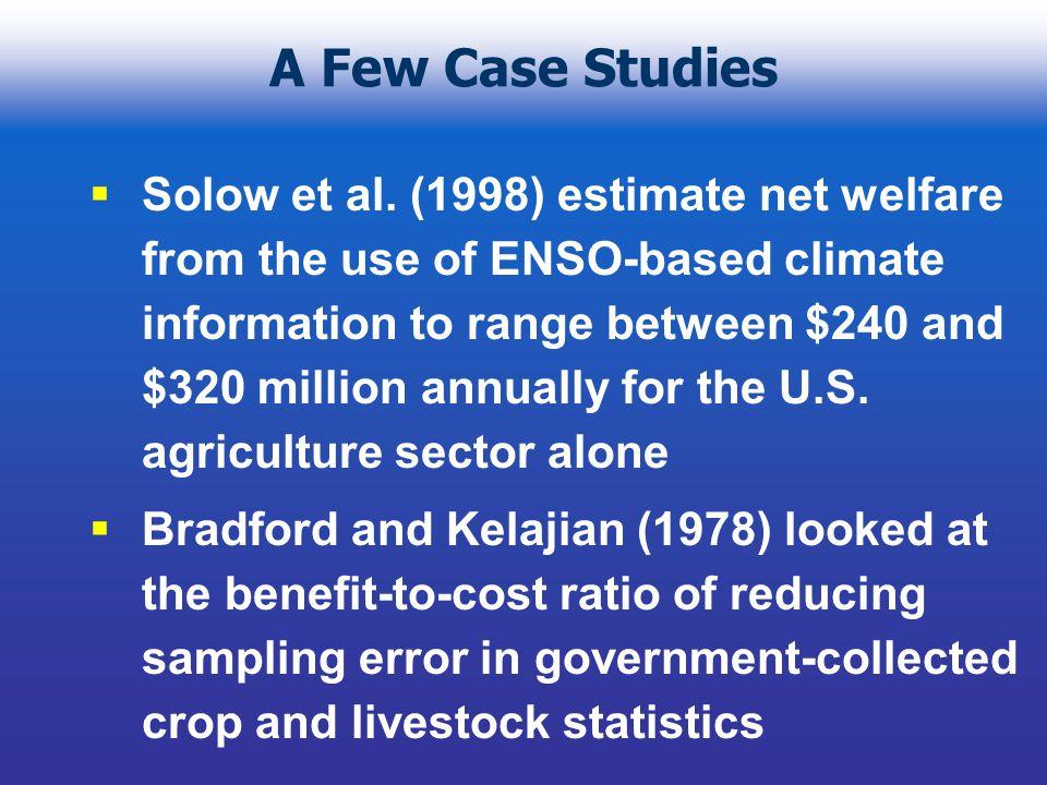 A Few Case Studies Solow et al.