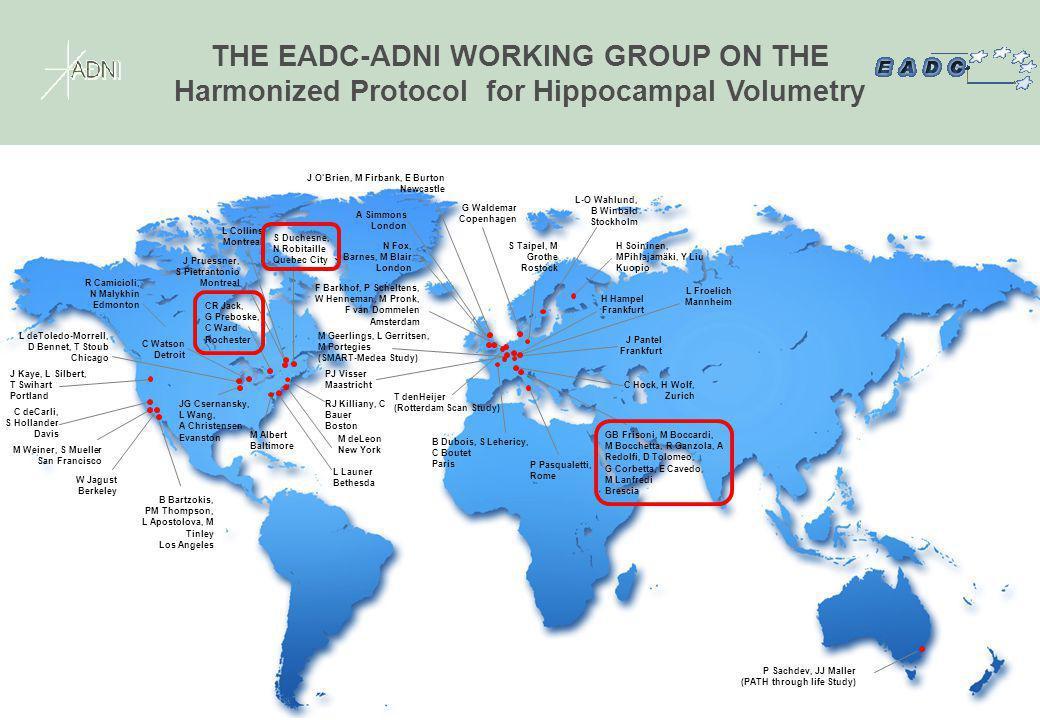 THE EADC-ADNI WORKING GROUP ON THE Harmonized Protocol for Hippocampal Volumetry GB Frisoni, M Boccardi, M Bocchetta, R Ganzola, A Redolfi, D Tolomeo,