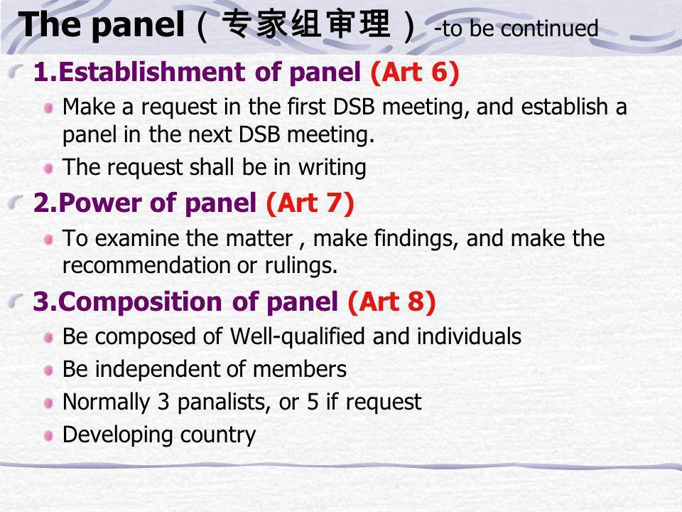 Process of Panel (Art 6-16) Article 6 Establishment of Panels 1.