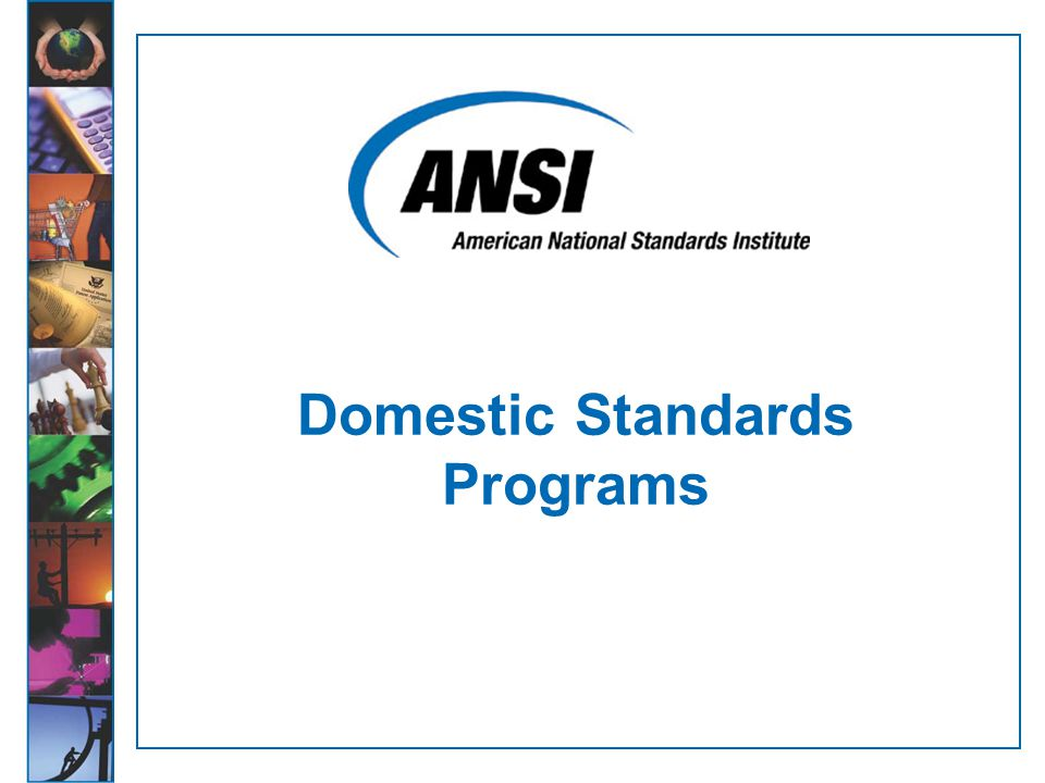 Domestic Standards Programs