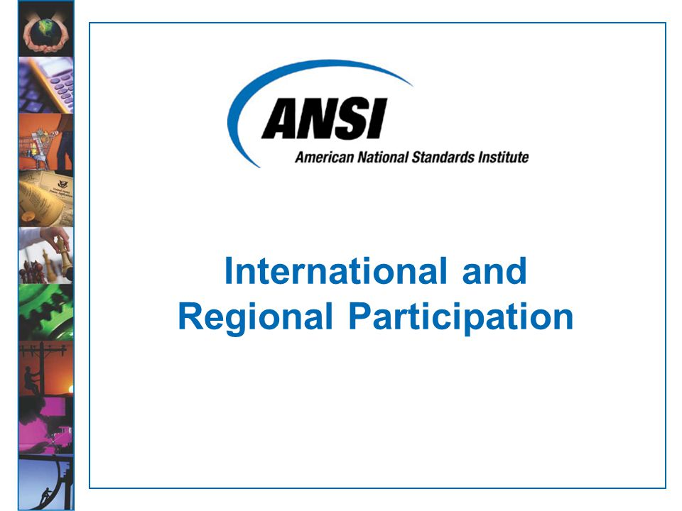 International and Regional Participation