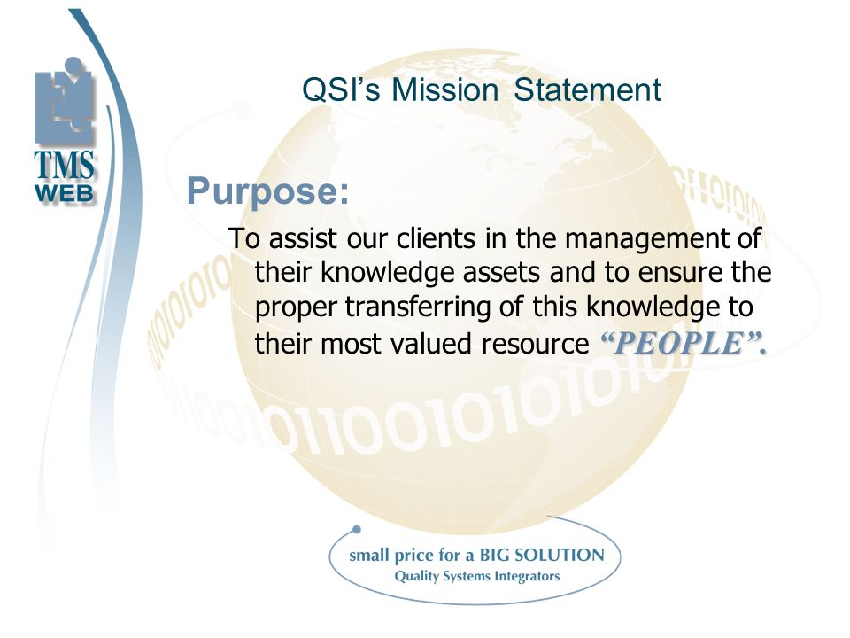 QSIs Mission Statement Purpose: PEOPLE.