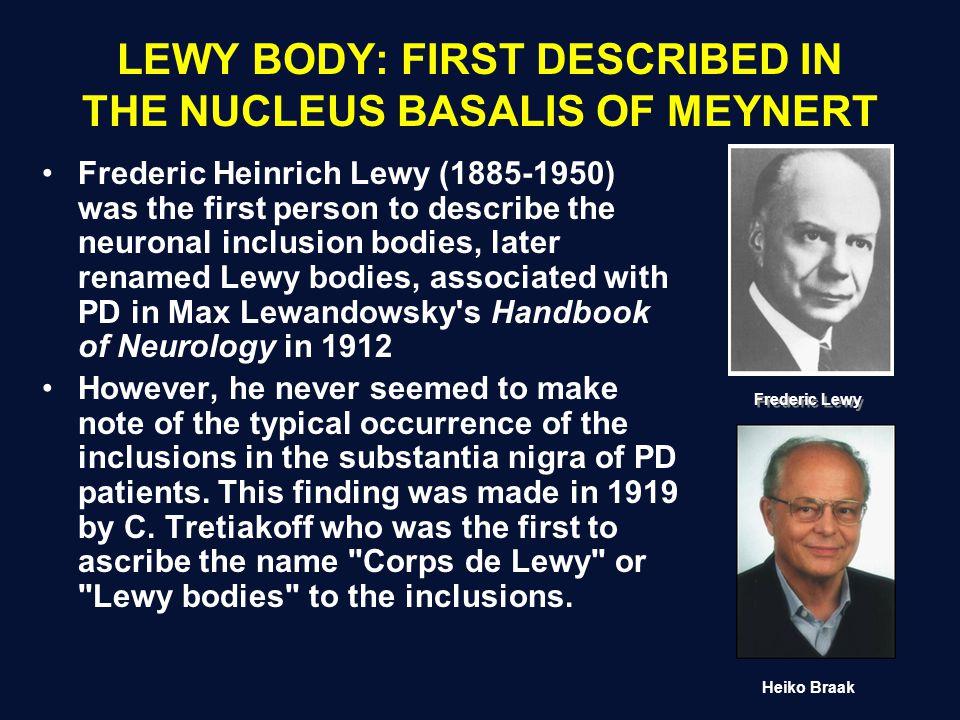 Braak Classification of Lewy Neurite/Body Deposition in PD: A New Perspective On PD Braak et al.