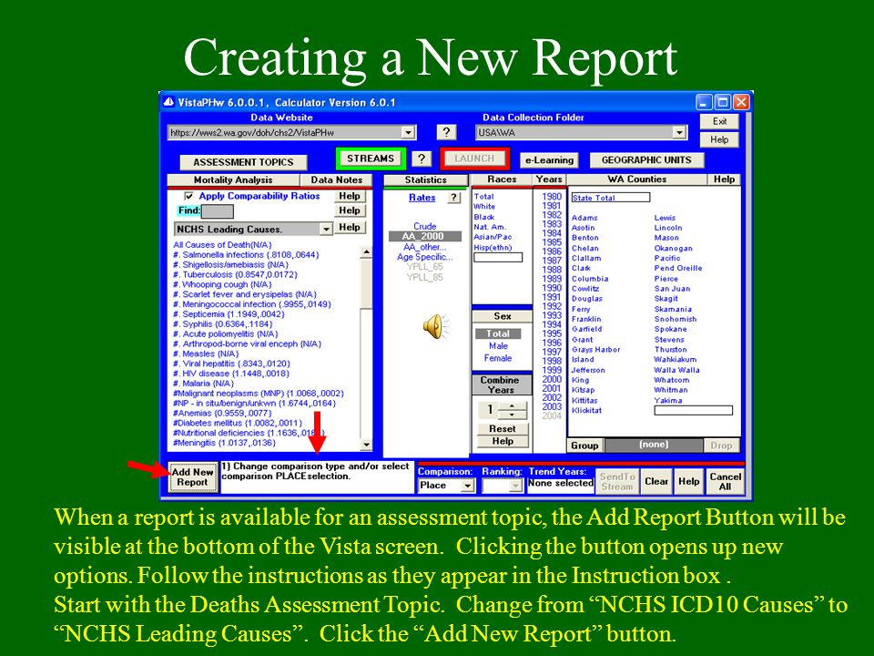 Creating a New Report When a report is available for an assessment topic, the Add Report Button will be visible at the bottom of the Vista screen.