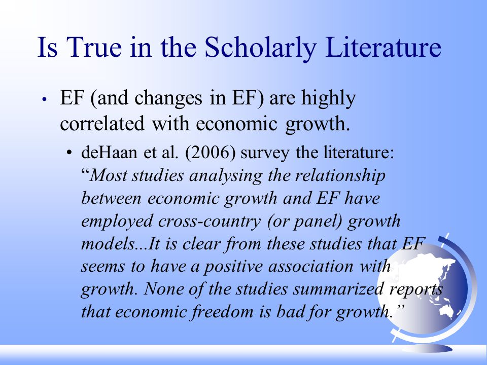 Is True in the Scholarly Literature EF (and changes in EF) are highly correlated with economic growth.