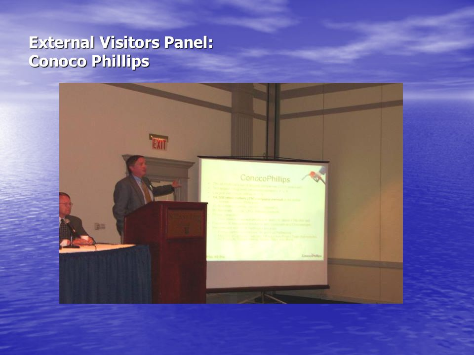 External Visitors Panel: Conoco Phillips