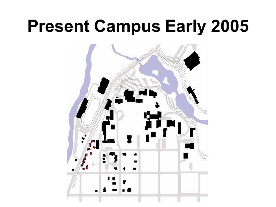 Present Campus Early 2005