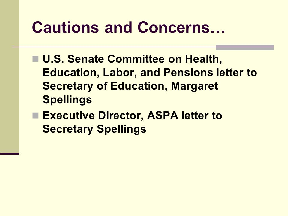 Cautions and Concerns… U.S.