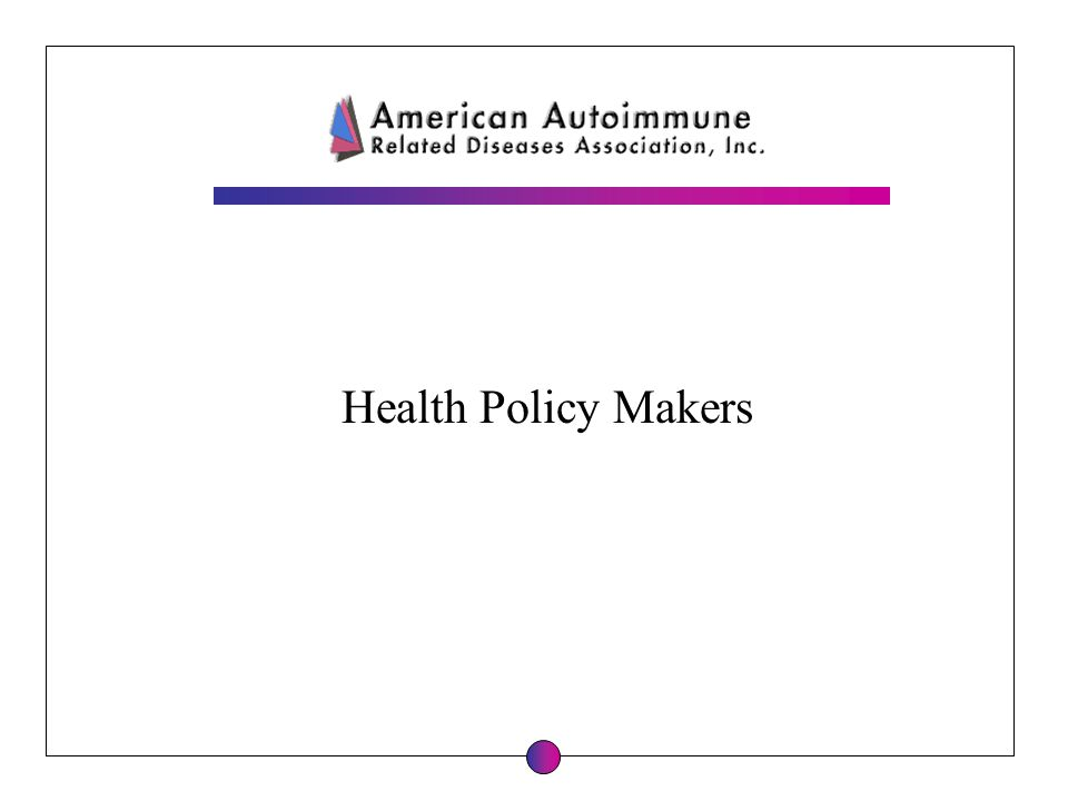 Health Policy Makers