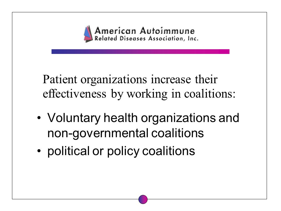 Patient organizations increase their effectiveness by working in coalitions: Voluntary health organizations and non-governmental coalitions political