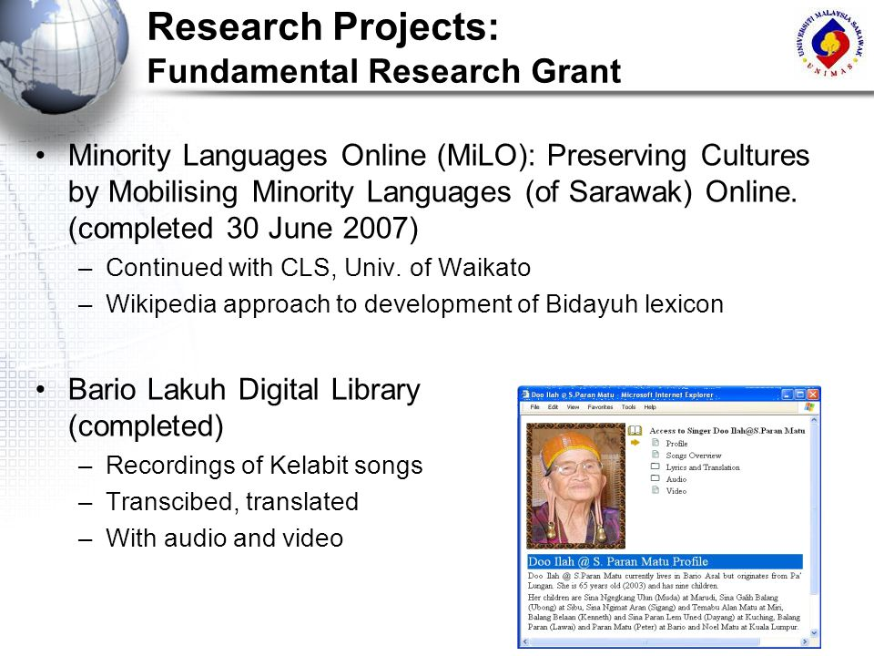 Research Projects: Fundamental Research Grant Minority Languages Online (MiLO): Preserving Cultures by Mobilising Minority Languages (of Sarawak) Onli