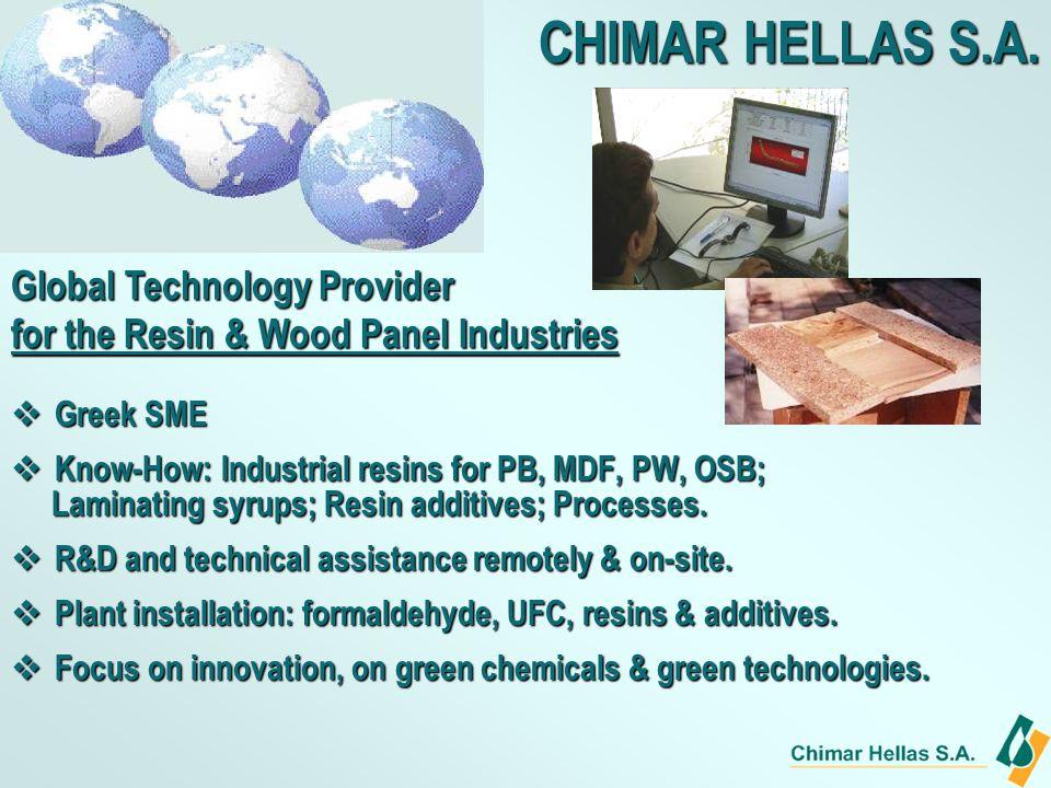 Greek SME Greek SME Know-How: Industrial resins for PB, MDF, PW, OSB; Know-How: Industrial resins for PB, MDF, PW, OSB; Laminating syrups; Resin additives; Processes.