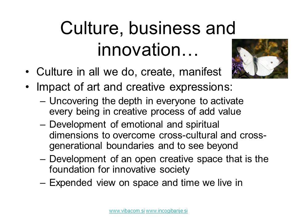 www.vibacom.siwww.vibacom.si www.incogibanje.siwww.incogibanje.si Culture, business and innovation…