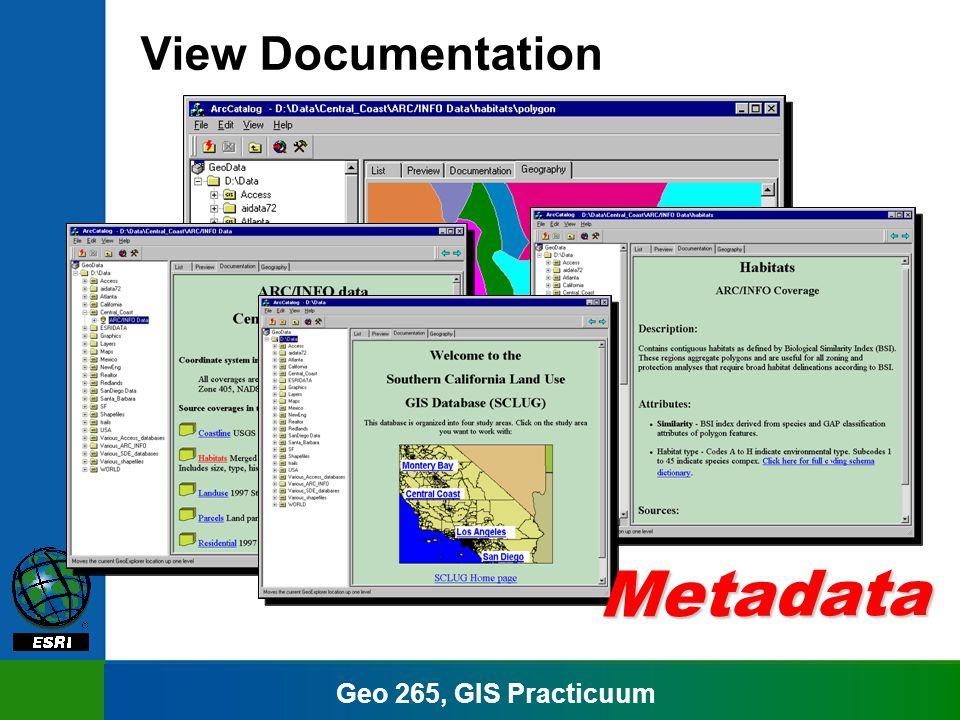 Geo 265, GIS Practicuum View Documentation Metadata